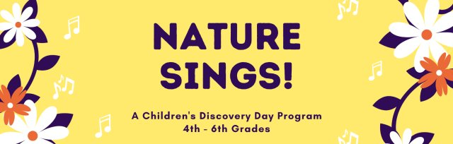 Nature Sings! PM for 4th - 6th Grades