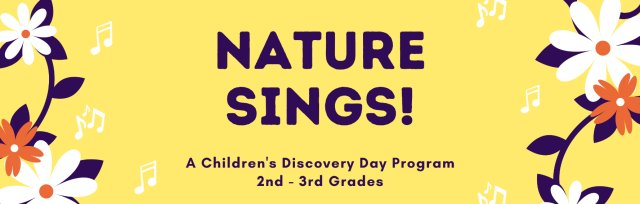 Nature Sings! AM for 2nd - 3rd Grades