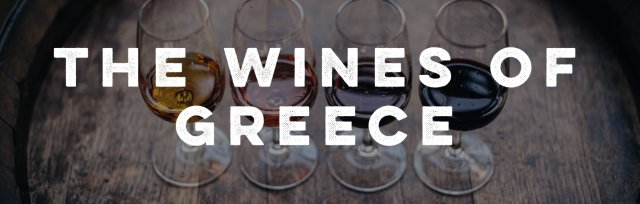 Wine Seminar- The Wines of Greece