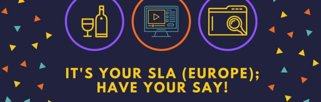 It's your SLA (Europe); have your say!