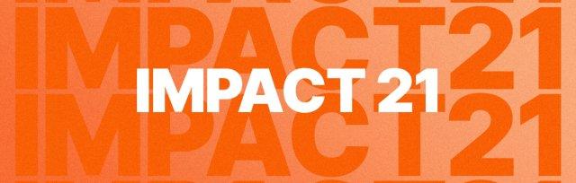 Impact 2021 - ONLINE