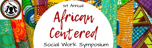 1st Annual African-Centered Social Work Symposium