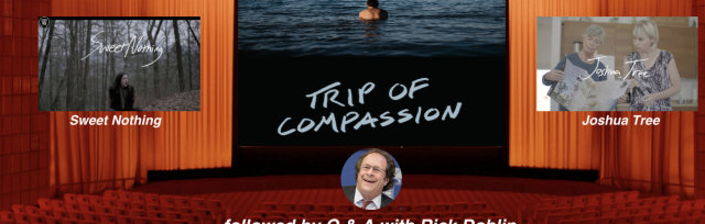 Psychedelic Movie Night: Trip of Compassion (+ others) followed by Q+A with Rick Doblin