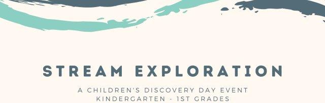 Stream Exploration PM for Kindergarten - 1st Grades