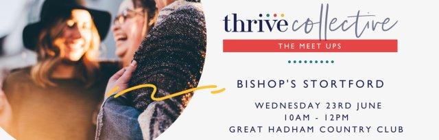 Thrive Collective June In-Person Bishop's Stortford Meet Up
