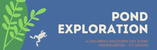 Pond Exploration PM for Kindergarten - 1st Grades