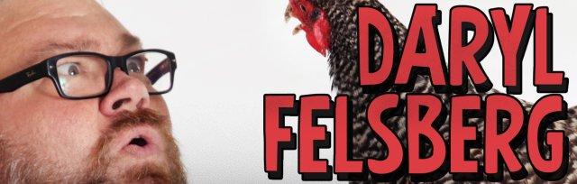 Daryl Felsberg: Mar 28 at 6PM
