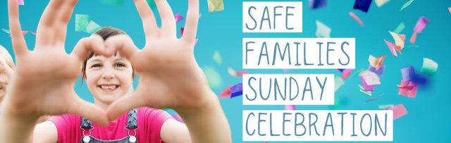 Safe Families Sunday Celebration