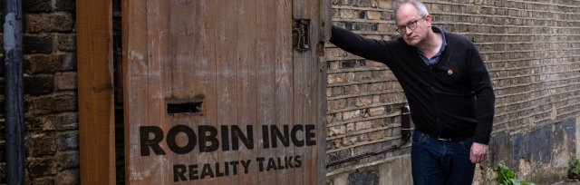 Robin Ince's Reality Talks - Volume One
