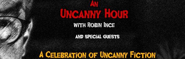 A Celebration of Uncanny Fiction - An Uncanny Hour Live Special