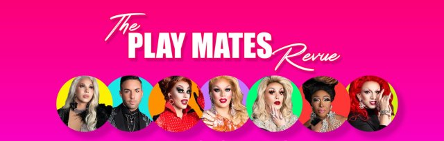 The Play Mates Revue : 9/19