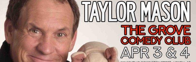 Taylor Mason: Apr 3 at 7PM