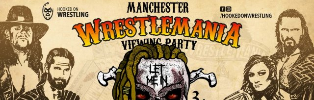 Manchester: WrestleMania XXXVI Viewing Party
