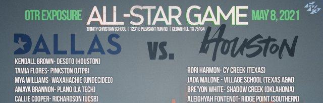 2021 OTR Exposure Houston vs Dallas All Star Games