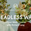 Headless Way - A Four Week Course with Richard Lang image
