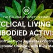 Cyclical Living as Embodied Activism with Ruby May image