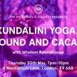 Kundalini Yoga, Sound and Cacao Ceremony image