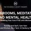 Mushrooms, Meditation and Mental Illness:  A Talk on Breaking Free from PTSD with Michael Matania image