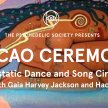 Cacao Ceremony: Ecstatic Dance and Song Circle image