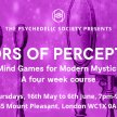 Doors of Perception: Mind Games for Modern Mystics - A Four Week Course image
