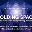 Holding Space - A weekend workshop on supporting extreme states image