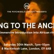 Speaking to the Ancestors: An immersive introduction into African ritual image