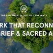 The Work That Reconnects: Climate Grief & Sacred Activism image