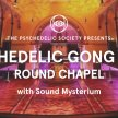 Psychedelic Gong Bath (Round Chapel) image