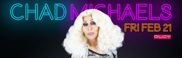 Chad Michaels @ PLAY LOUISVILLE