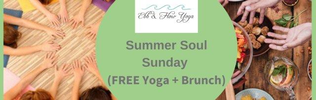 Summer Soul Sunday (Free Yoga & Brunch)