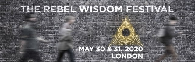 The Rebel Wisdom Festival