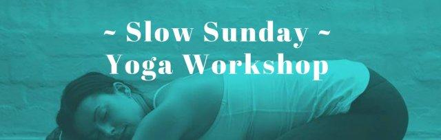 Slow Sunday Yoga Workshop // January 2020