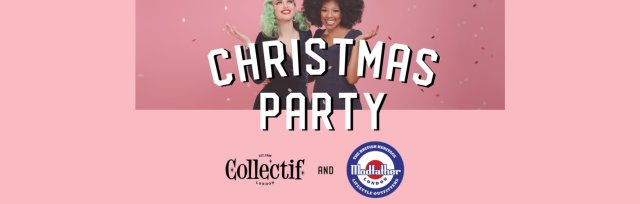 The Collectif & Modfather Christmas Party 2019