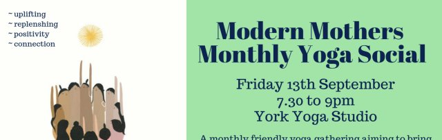 Modern Mothers ~ Monthly Yoga Social