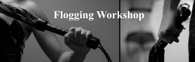 Flogging Workshop with Max Long
