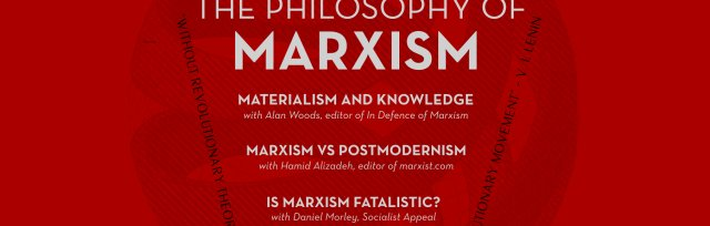 The Philosophy of Marxism: Day School