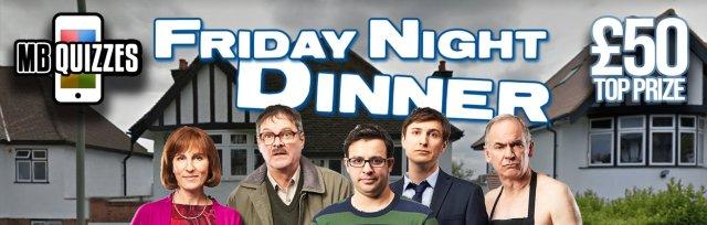 The Friday Night Dinner Live Virtual Quiz