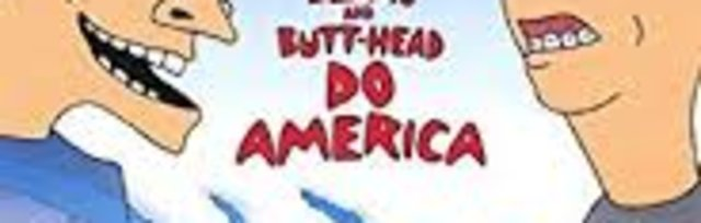 "Beavis and Butthead Do America   ... in the ""Yard Cinema""! -(11:00/10:30 Gates) (sit-in screening 14 guests)"