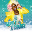 Kitty Tray Presents: Monét X Change The Sponge tour image