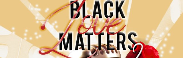 Black Love Matters 2