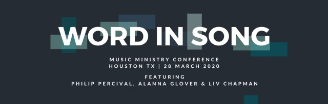 Word In Song Conference Houston TX