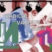 Novara Media and The World Transformed present: The Radical Variety Show image