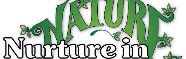 Nurture in Nature