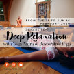Deep relaxation with Yoga Nidra & Restorative Yoga - 5 days retreat image