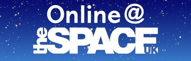 Online@theSpaceUK Season 2 Launch