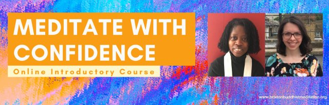 Meditate with Confidence: Online Introductory Course