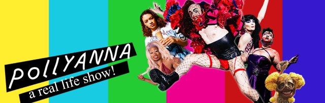 Pollyanna: A real life show!