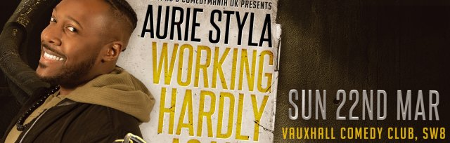 "Aurie Styla - ""Working Hardly... Again!"": Live Recording"