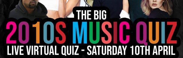 The Big 2010s Music Live Virtual Quiz