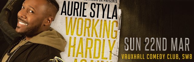 """Aurie Styla - """"Working Hardly... Again!"""": Live Recording (Late Show)"""